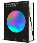 atlasofdigitalarchitecture.jpg